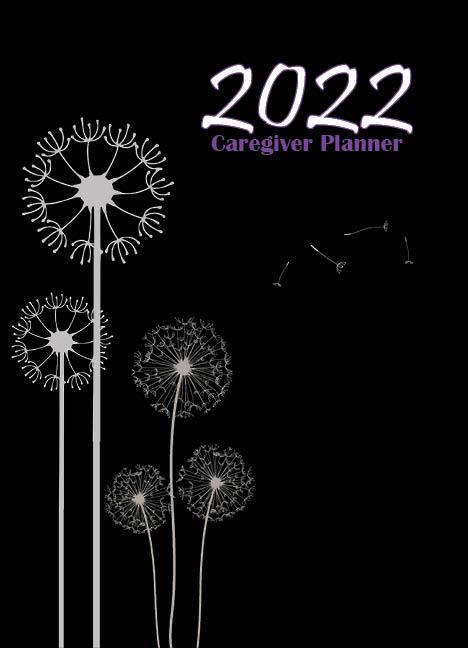 2022 Caregiver Planner Presale Order Now, Ships in November!